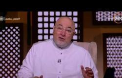 الشيخ خالد الجندى: لا تهجروا القرآن والأخلاق والصيام بعد رمضان
