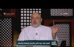 الشيخ خالد الجندي: ربنا بيتقبل الصدقة والعمل بنيتك مش بنية من تعطيه