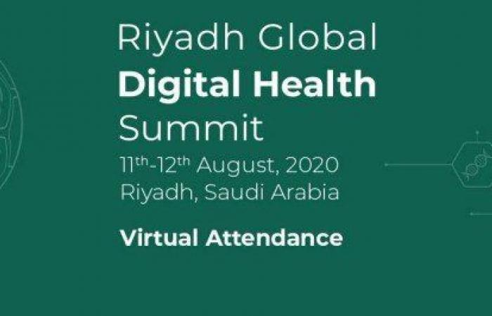 تعقد يومي 11 و12 أغسطس.. قمة الرياض للصحة الرقمية تواجه الأوبئة الراهنة والمستقبلية