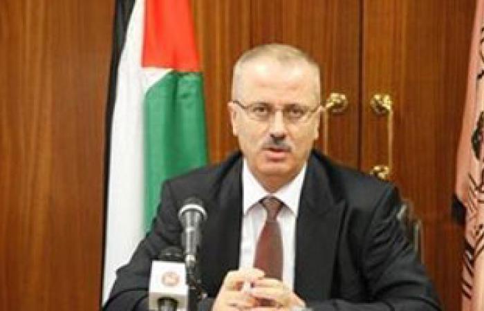 رئيس الوزراء الفلسطينى يدين الاعتداءات الإسرائيلية على الفلسطينيين