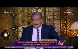 مساء dmc - الرئيس السيسي يلتقي وزير الدولة السوداني ومدير مكتب الرئيس عمر البشير
