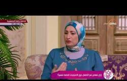 السفيرة عزيزة - ازاي تتقبلي و تتعاملي مع طفلك إذا كان من ذوي الاحتياجات الخاصة