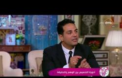 السفيرة عزيزة - د / هاني أبو النجا : في مصر كل المعلومات الغذائية خاطئة