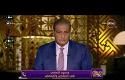 """مساء dmc - نقيب المنشدين """" محمود التهامي """" يشيد بجهود وزير الأوقاف وتصديه للإرهاب"""