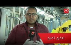 لمواجهة فيروس كورونا والوقاية منه.. (الحكاية) يرصد تطهير وتعقيم عربات ومحطات مترو الأنفاق